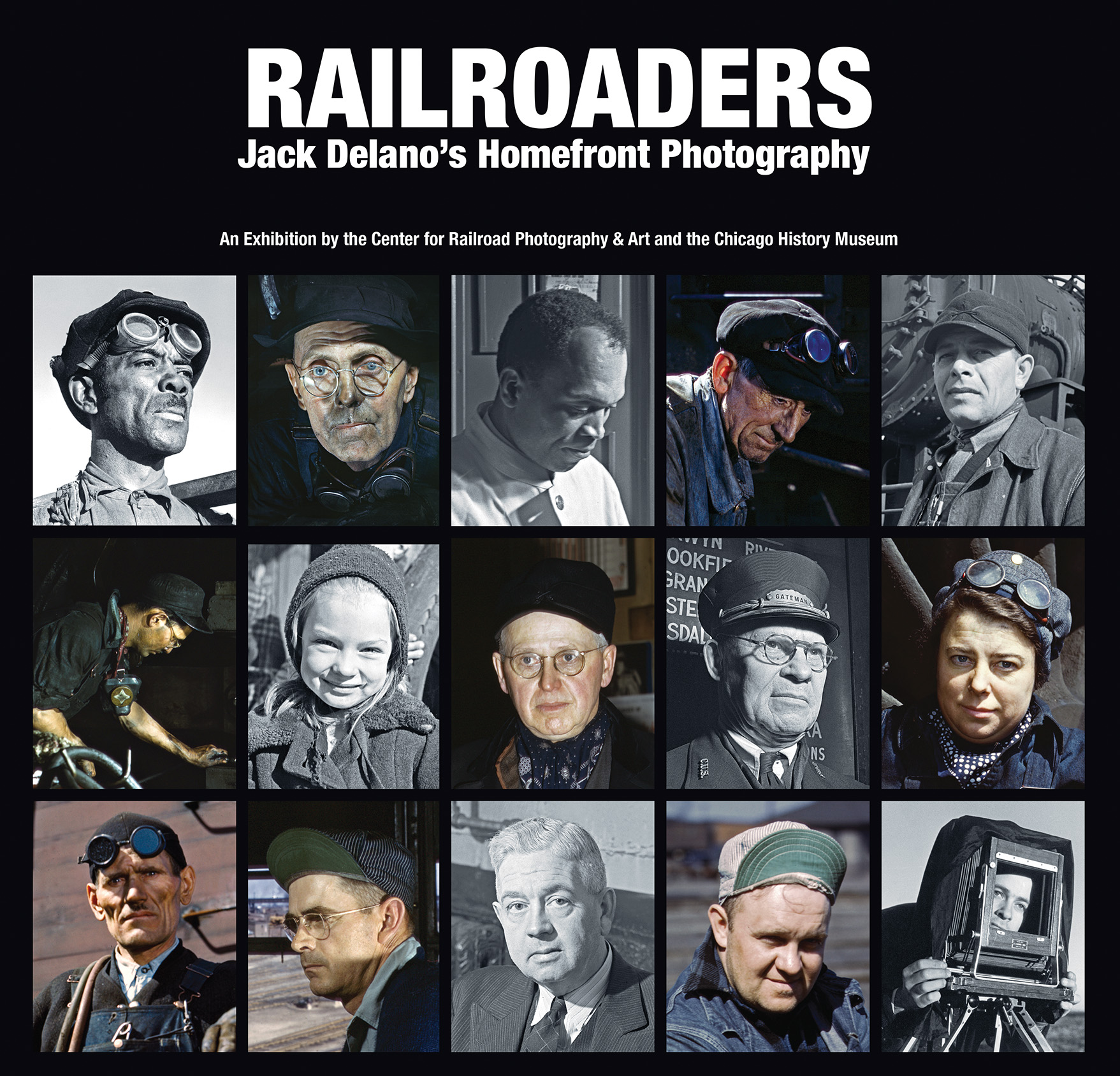Exhibition catalog for Railroaders: Jack Delano's Homefront Photography