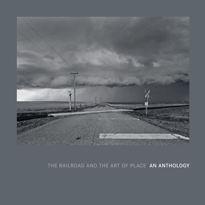 "Cover of the book ""The Railroad and the Art of Place: An Anthology"""
